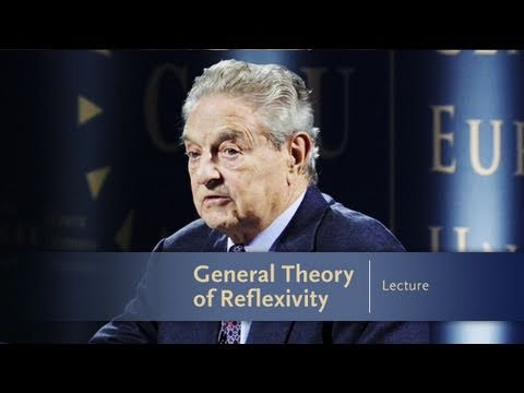 George Soros Lecture Series: General Theory of Reflexivity