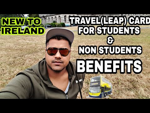 HOW TO GET TRAVEL CARD (LEAP) IN IRELAND | BENEFITS 😍😍