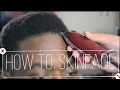 How To Do A Skinfade (**Full Haircut**) TUTORIAL