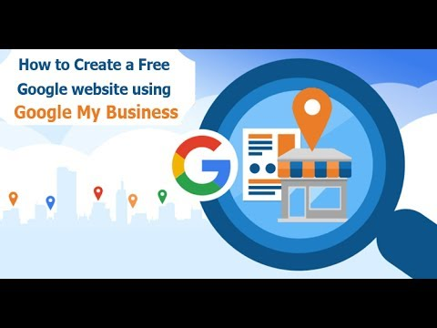 How to create a Free Google web page using Google My Business account