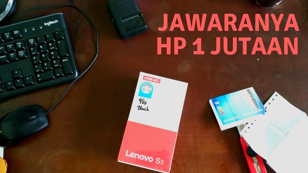Download Unboxing Lenovo S5 Indonesia