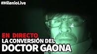 La conversión del Doctor Gaona | #MilenioLive | Programa T2x15 (14/12/2019)