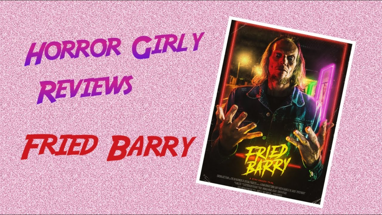 Video Review: Fried Barry