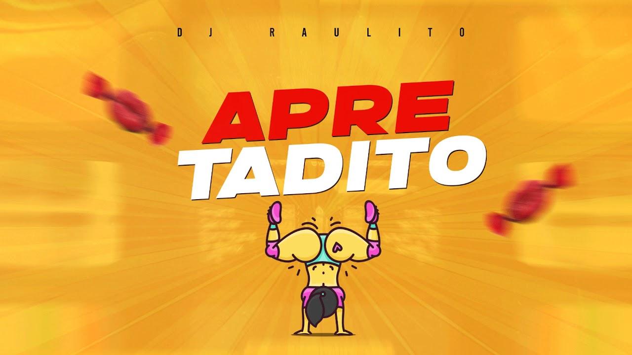 APRETADITO (TIK TOK) - DJ Raulito