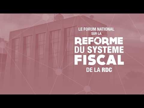 FORUM NATIONAL SUR LA REFORME DU SYSTÈME FISCAL DE LA RDC