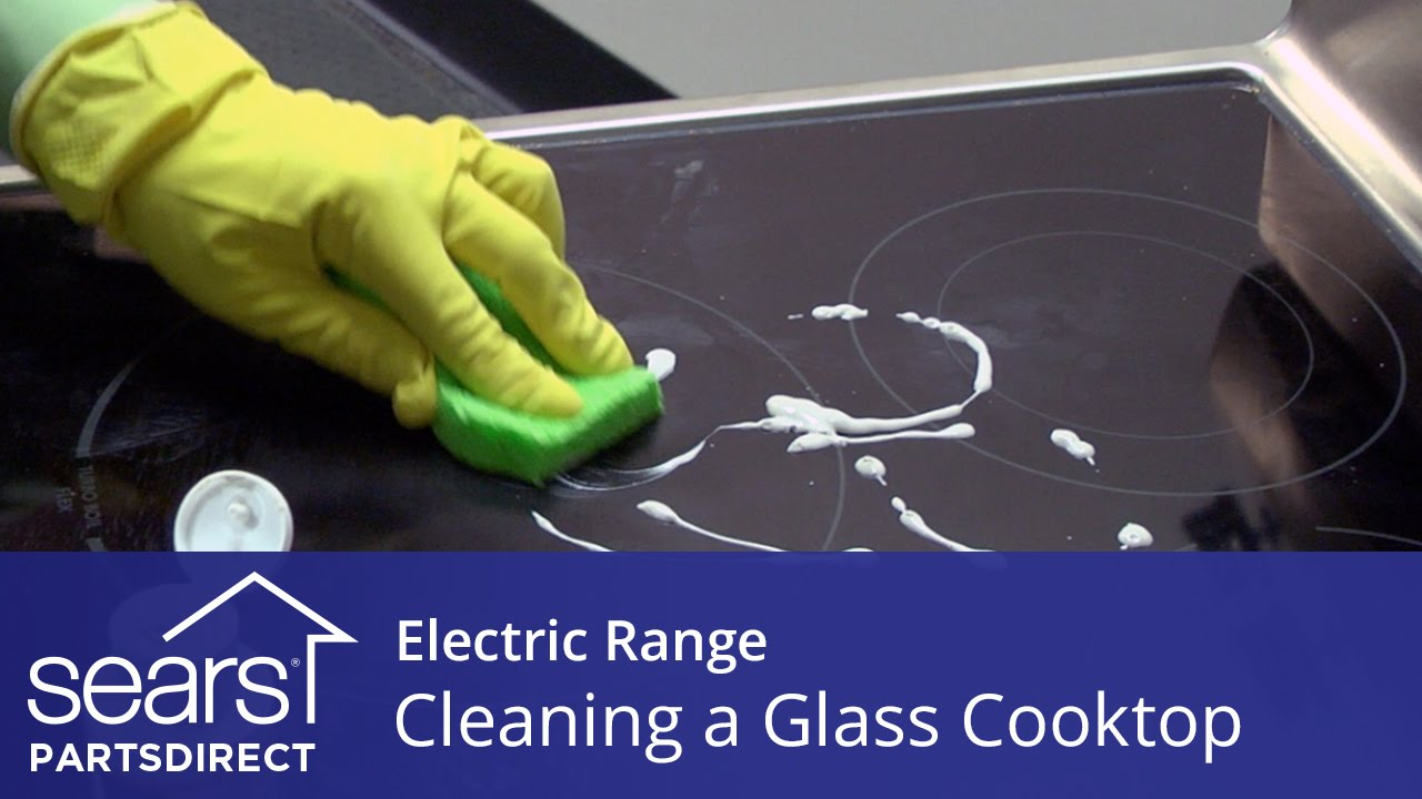 How To Clean A Gl Cooktop On An Electric Range Sears Partsdirect