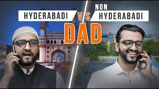 Hyderabadi DAD v/s Non Hyderabadi DAD | Comedy | The Baigan Vines