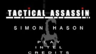 Tactical Assassin Walkthrough