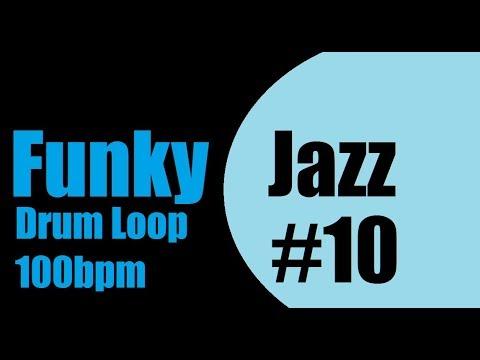 Funky Jazz drum Loop #10 100bpm