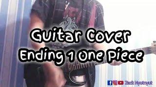 One Piece Ending 1 - Memories (Maki Otsuki) Guitar Cover