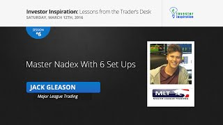 Master Nadex with 6 set ups | Jack Gleason