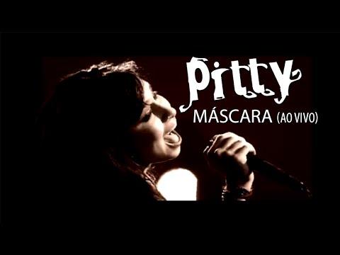 Pitty - Máscara (Ao Vivo)