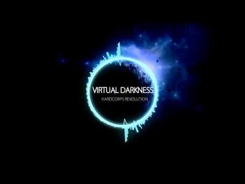 Virtual Darkness - Hardcorps Revolution