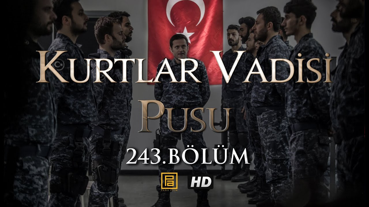 Download Kurtlar Vadisi Pusu 243. Bölüm HD