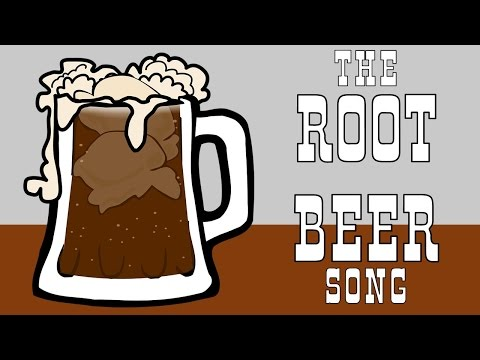 ROOT BEER SONG - THE ORIGINAL SILLY SONG ABOUT ROOT BEER FOR KIDS!!!