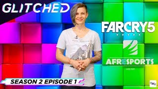 Glitched S02E01 - Far Cry 5 SA launch, Afresports and VR