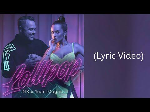 NK x Juan Magán - Lollipop (Lyrics Video)