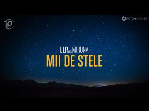 LLP feat. Miruna - Mii De Stele (Official Lyric Video)