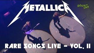 10 Rare Metallica Songs Played LIVE - Vol. 2