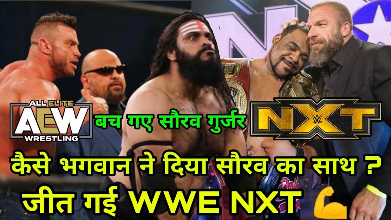 WWE NXT की हुई जीत, बच गए Saurav Gurjar !