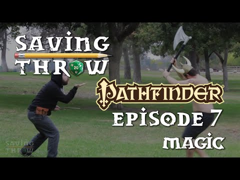 How To Play Pathfinder - Magic - S1E7