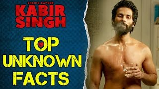 Kabir Singh की रहस्यमय बातें | Top Unknown Facts | Shahid Kapoor, Kiara Advani