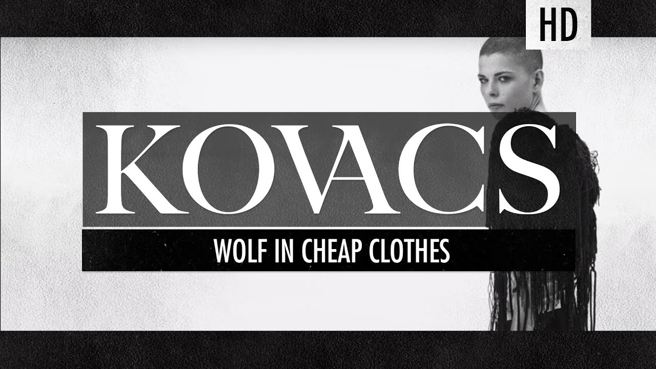 kovacs-wolf-in-cheap-clothes-kovacs