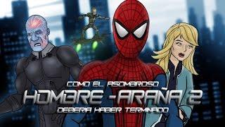 Como El Asombroso Hombre Araña 2 Debería Haber Terminado thumbnail