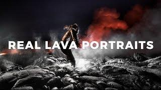 How I Captured Surreal Lava Portraits (Long Form Director