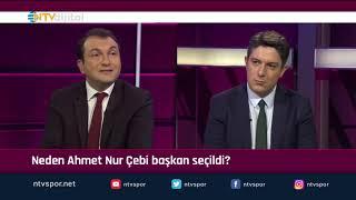 'Ahmet Nur Çebi neden başkan seçildi?'' (Futbol Net 22 Ekim 2019)