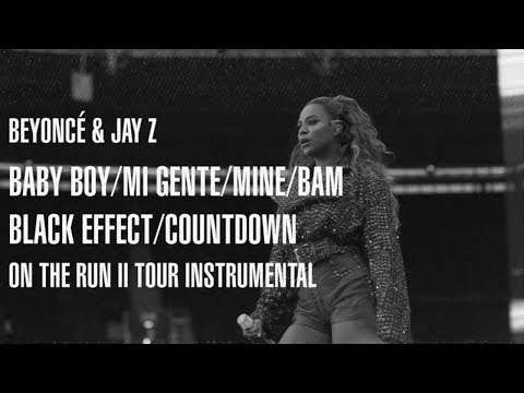 Beyoncé — Baby Boy/Mi Gente/Mine/Bam/Black Effect/Countdown (On The Run II Tour Instrumental)