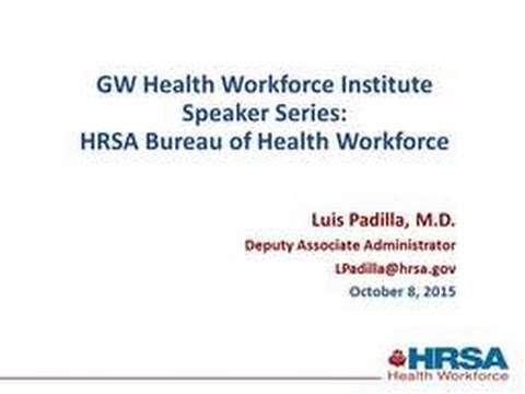 Federal Health Workforce Initiatives (10.08.15)
