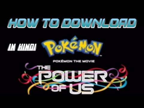 How To Pokemon 22nd Movie The Power Of Us In Hindi Indian Greninja Youtube