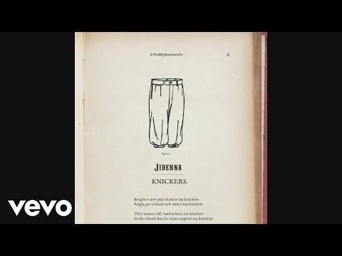 Jidenna - Knickers (Audio)