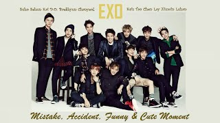 PART 89: Kpop Mistake & Accident [EXO only.]