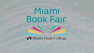 Miami Book Fair 2017, Episode 1