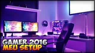 ✔ Construindo meu setup #09 - MELHOR SETUP / QUARTO GAMER 2016!