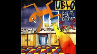 """Rat In Mi Kitchen"" - UB40"