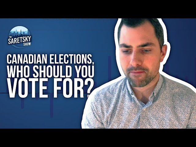 Canadian elections, who should you vote for?