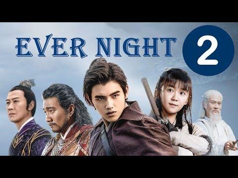 【ENG SUB】《Ever Night》EP2——Starring:   Arthur Chen, Ireine Song, Adam Cheng