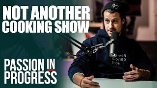 Not Another Cooking Show | Stephen Cusato Interview | Passion In Progress