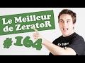 Best of ZeratoR #164