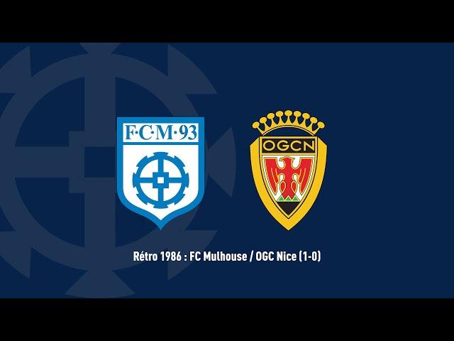 Rétro 1986 : FC Mulhouse / OGC Nice (1-0)