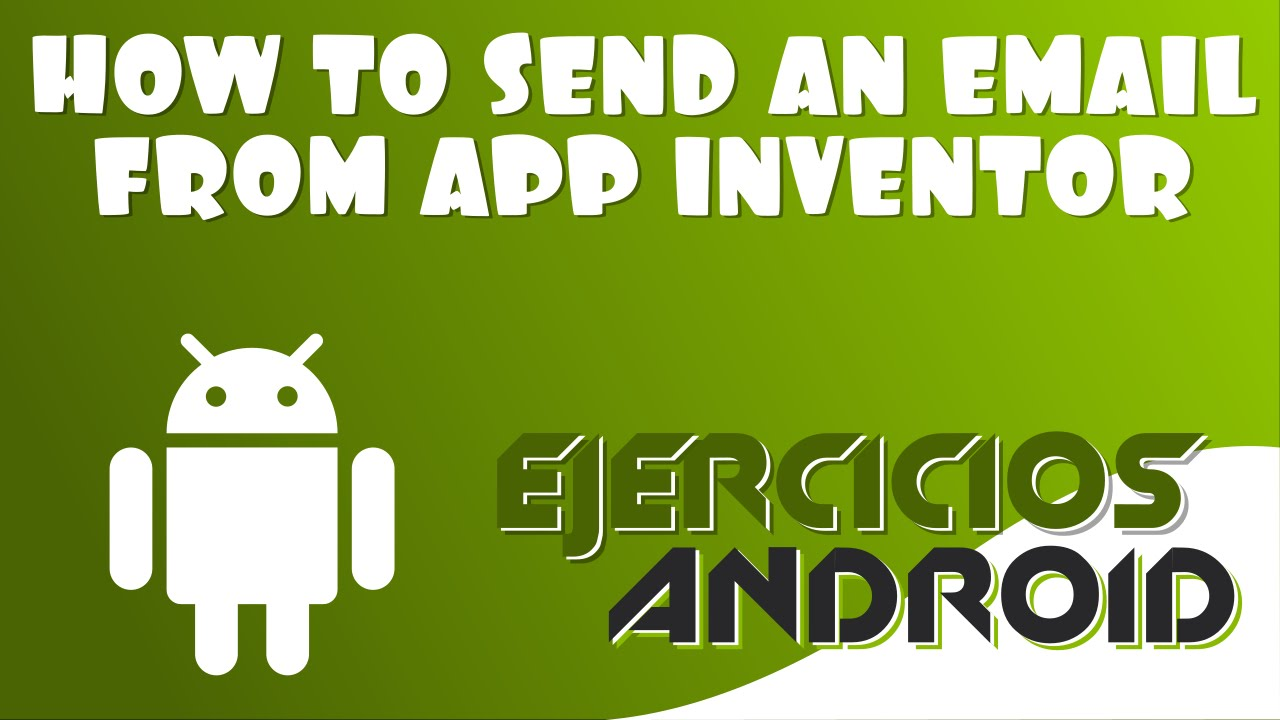 Send an email app inventor 2 youtube kristyandbryce Choice Image