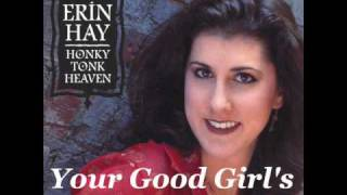 Erin Hay ~ Your Good Girl