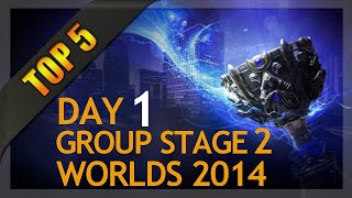 Top 5 Plays - Worlds Group Stage 2 Day 1 (League of Legends)