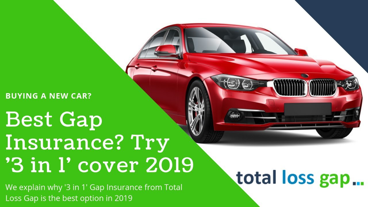 Best Gap Insurance? Why '3 in 1' cover from TotalLossGap ...