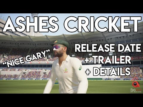 ASHES CRICKET - Release Date + Details + Trailer