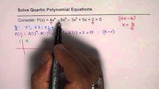 4x^4 - 8x^3 -3x^2 +5x +2 = 0 Steps to Solve Quartic Polynomial Equation