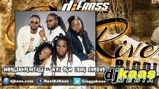Morgan Heritage - Why Dem Come Around (Feb 2014) [Cane River Riddim] DJ-Frass | Zojak | Reggae
